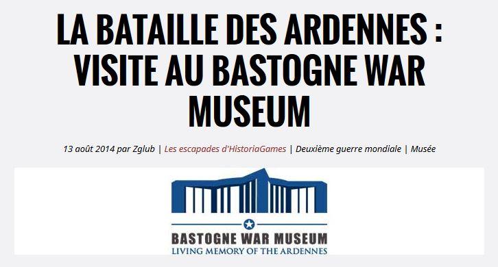 VISITE AU BASTOGNE WAR MUSEUM
